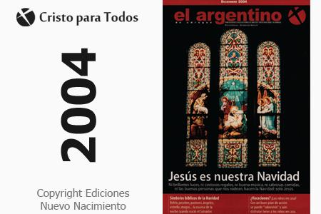 """Revista """"El Argentino"""" Diciembre del 2004"""