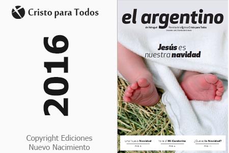 """Revista """"El Argentino"""" Diciembre del 2016"""